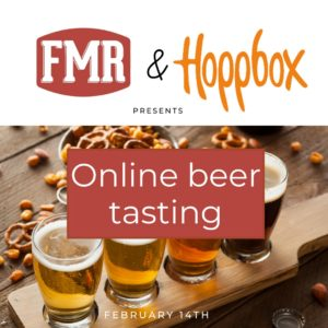 Online Beer Tasting – Valentine's Day edition !